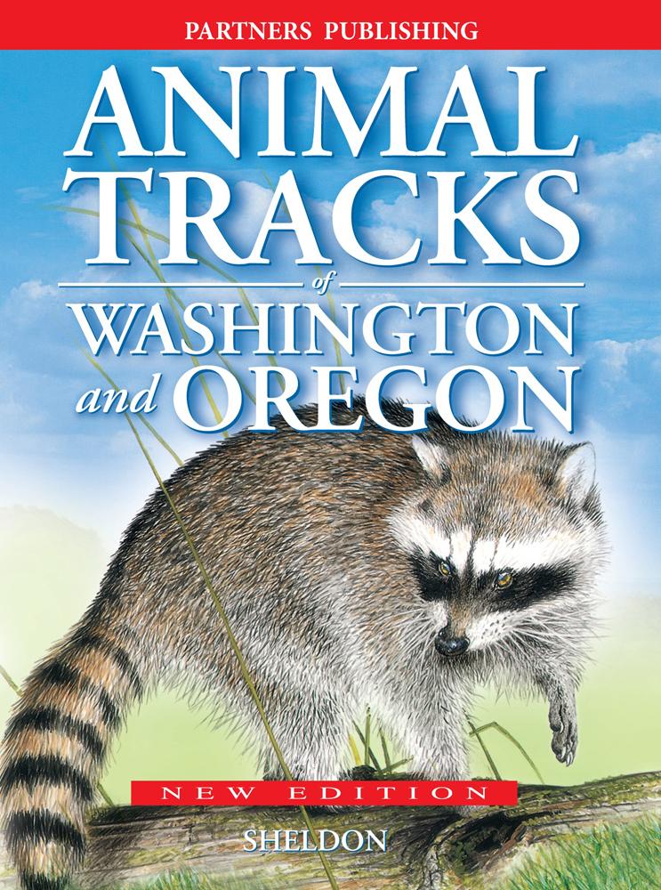 Animal Tracks of Washington and Oregon